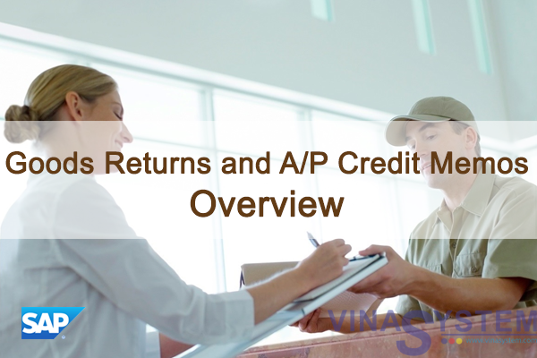 Goods Returns and A/P Credit Memos in SAP Business One - Overview