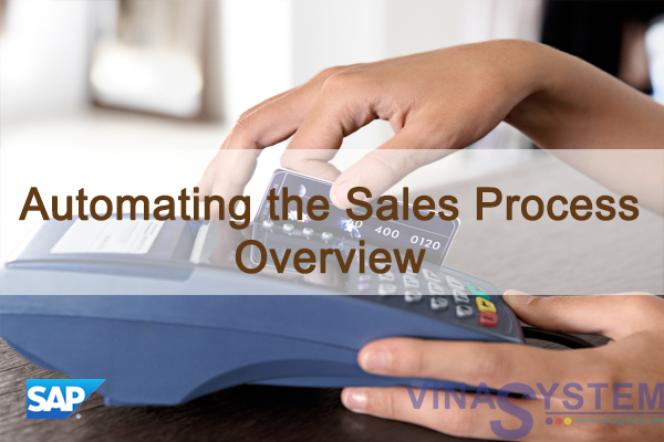 Automating the Sales Process in SAP Business One - Sales Process Overview